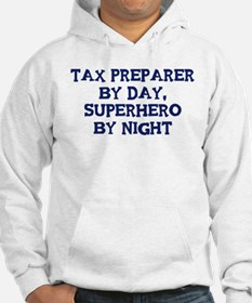 Tax Preparer by day Hoodie