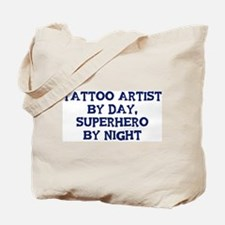 Tattoo Artist by day Tote Bag