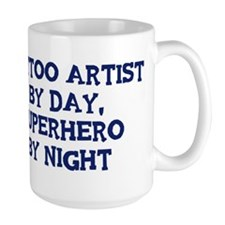 Tattoo Artist by day Mug