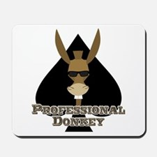 Professional Donkey Mousepad