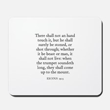 EXODUS  19:13 Mousepad