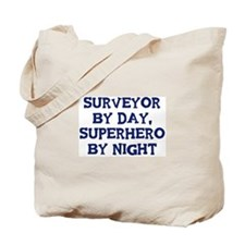 Surveyor by day Tote Bag