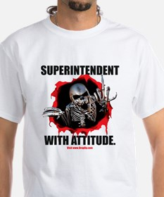 Superintendent with Attitude Shirt