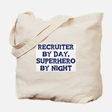 Recruiter by day Tote Bag