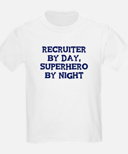 Recruiter by day T-Shirt