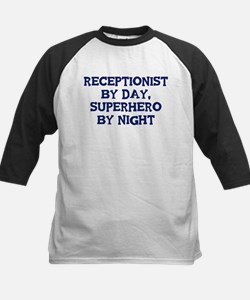 Receptionist by day Tee