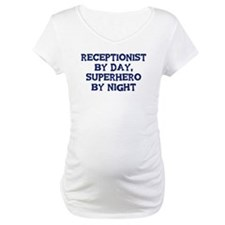 Receptionist by day Shirt