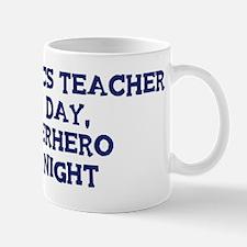 Statistics Teacher by day Mug