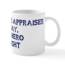 Real Estate Appraiser by day Mug