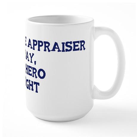 Real Estate Appraiser by day Large Mug
