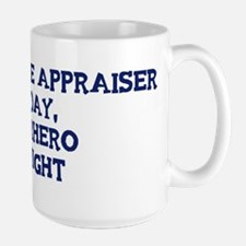 Real Estate Appraiser by day Mug