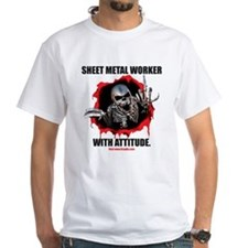 Sheet Metal Worker with Attitude Shirt