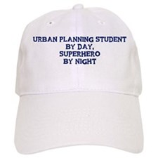 Urban Planning Student by day Baseball Cap