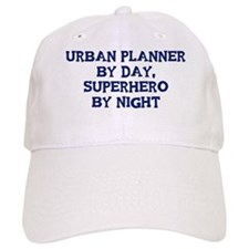 Urban Planner by day Baseball Cap