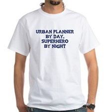 Urban Planner by day Shirt