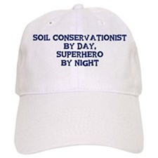 Soil Conservationist by day Baseball Cap