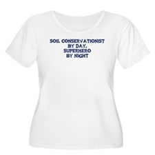 Soil Conservationist by day T-Shirt