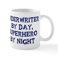 Underwriter by day Mug