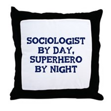 Sociologist by day Throw Pillow