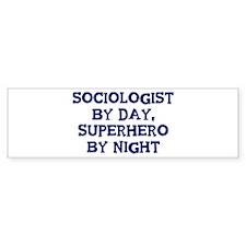 Sociologist by day Bumper Bumper Sticker