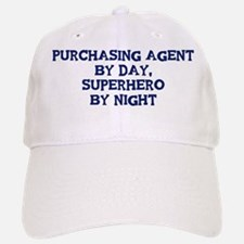 Purchasing Agent by day Baseball Baseball Cap