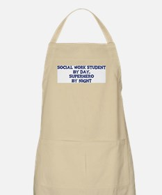 Social Work Student by day BBQ Apron