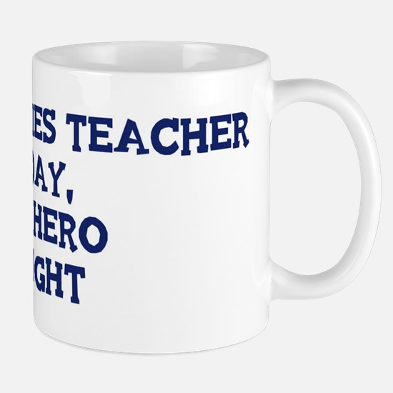 Social Studies Teacher by day Mug