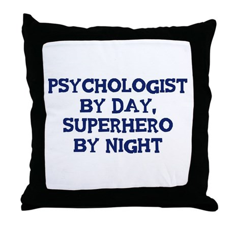 Psychologist by day Throw Pillow