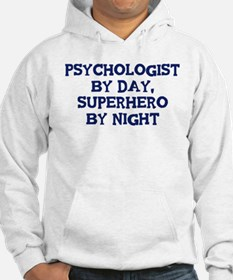 Psychologist by day Hoodie