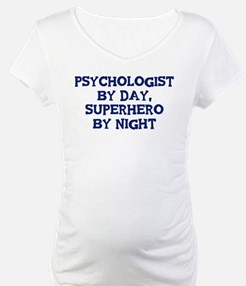 Psychologist by day Shirt
