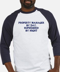 Property Manager by day Baseball Jersey