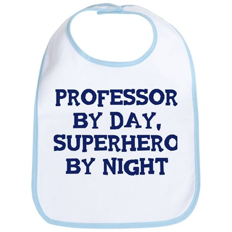 Professor by day Bib