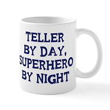 Teller by day Mug