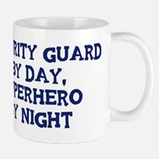 Security Guard by day Mug