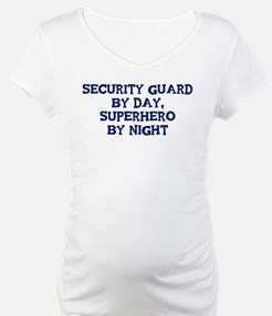 Security Guard by day Shirt