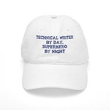 Technical Writer by day Baseball Baseball Cap