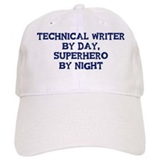 Technical Writer by day Baseball Cap