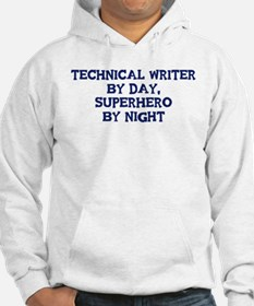 Technical Writer by day Hoodie