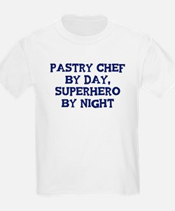 Pastry Chef by day T-Shirt