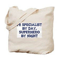 Pr Specialist by day Tote Bag