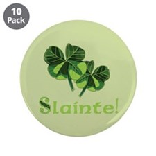 "Slainte 3.5"" Button (10 pack)"