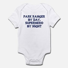 Park Ranger by day Infant Bodysuit