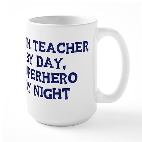 Math Teacher by day Large Mug