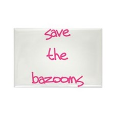 Save the Bazooms Rectangle Magnet