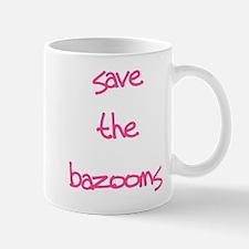Save the Bazooms Mug