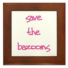 Save the Bazooms Framed Tile