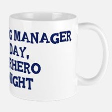 Marketing Manager by day Mug