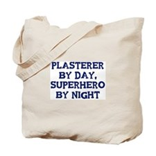 Plasterer by day Tote Bag