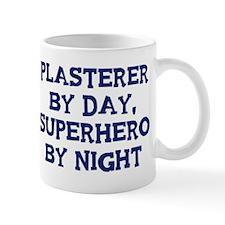 Plasterer by day Mug