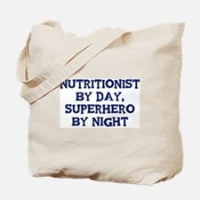 Nutritionist by day Tote Bag